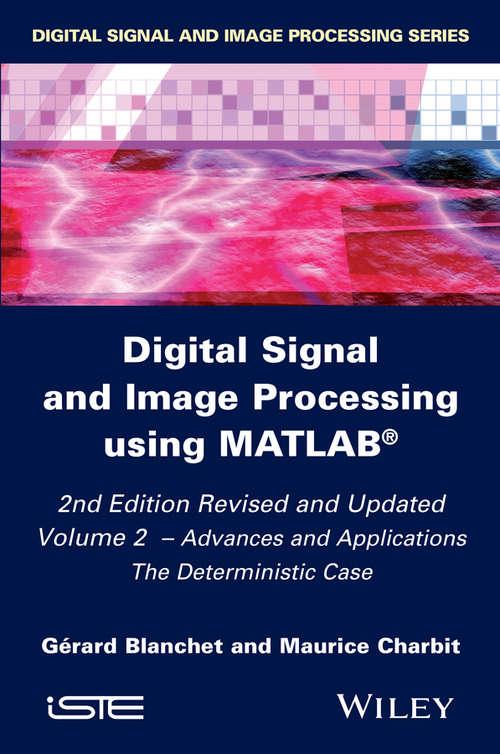 Digital Signal and Image Processing using MATLAB, Volume 2