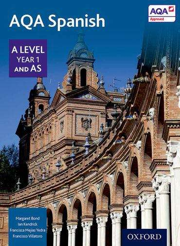 AQA A Level Year 1 And As Spanish Student Book (PDF) | UK education