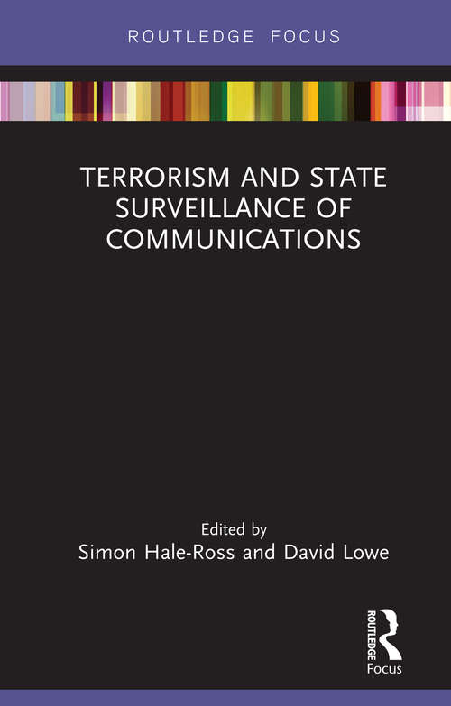 Terrorism and State Surveillance of Communications