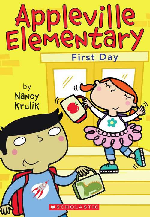 First Day (Appleville Elementary, Book #1)
