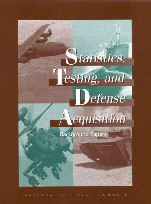 Statistics, Testing, and Defense Acquisition: Background Papers