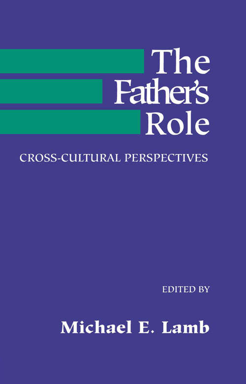 The Father's Role: Cross Cultural Perspectives (Wiley Series On Personality Processes Ser.)