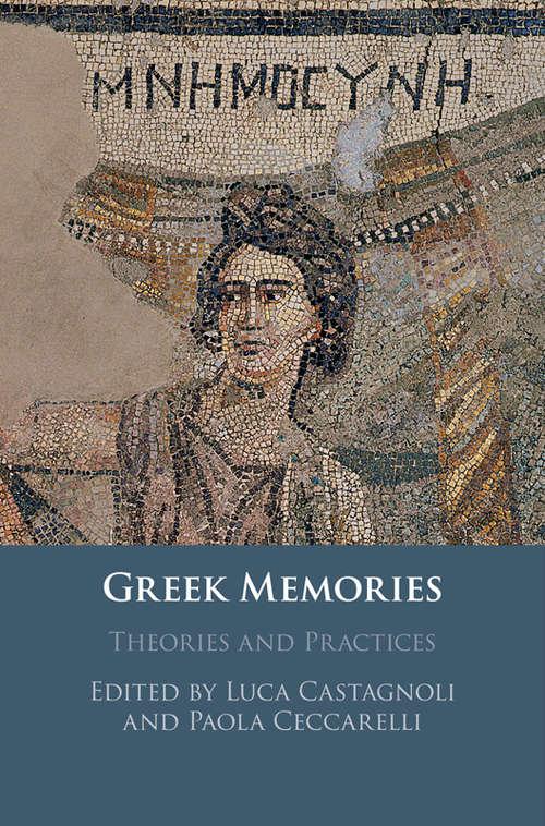 Greek Memories: Theories and Practices