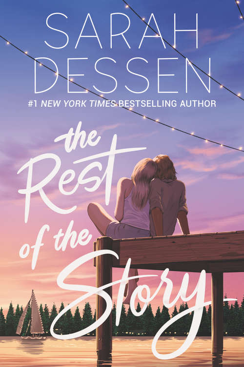 The Rest of the Story by Sarah Dressen