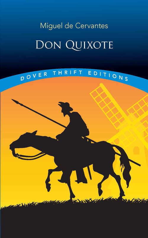Don Quixote: In English Translation, With Active Table of Contents (Dover Thrift Editions)