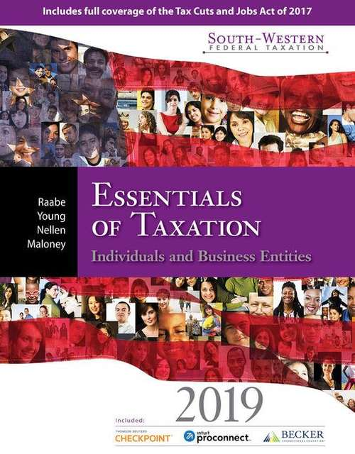 South-Western Federal Taxation 2019: Essentials of Taxation: Individuals and Business Entities
