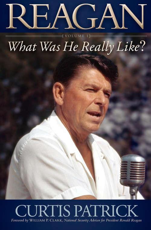 Reagan: Volume 1