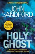 Holy Ghost (A\virgil Flowers Novel Ser. #11)