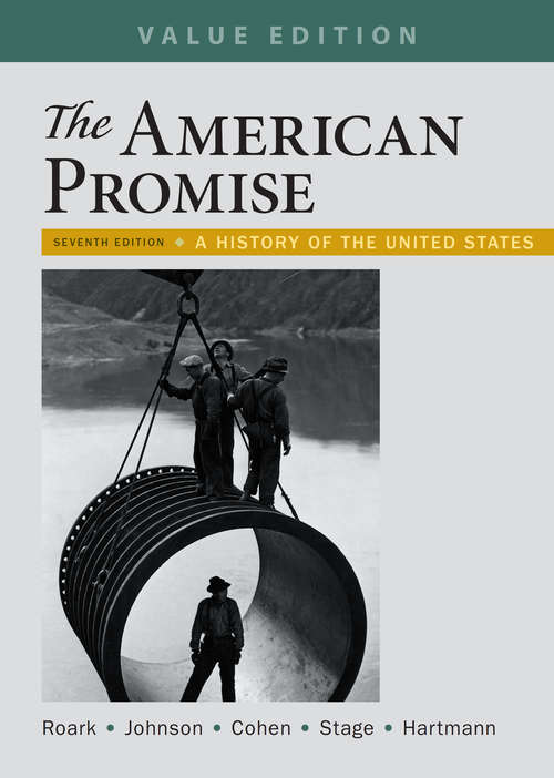 The American Promise, 7th Edition