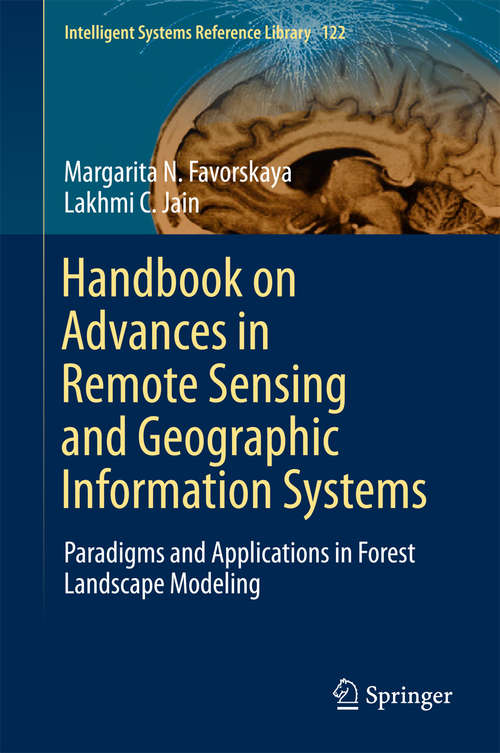 Handbook on Advances in Remote Sensing and Geographic Information Systems