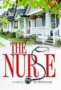 The Nurse: A Novel
