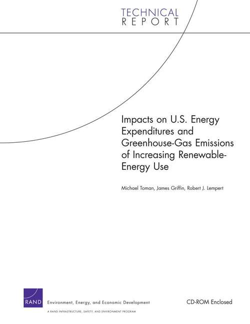 Impacts on U.S. Energy Expenditures and Greenhouse-Gas Emissions of Increasing Renewable-Energy Use