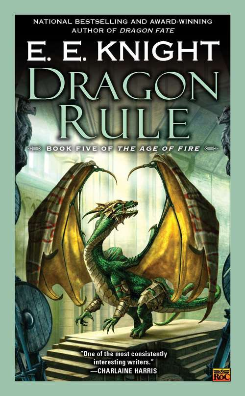 Dragon Rule (The Age of Fire #5)