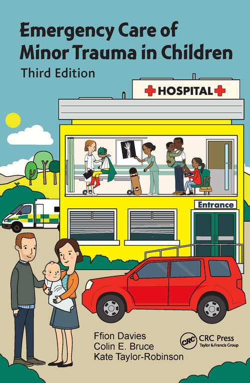 Emergency Care of Minor Trauma in Children