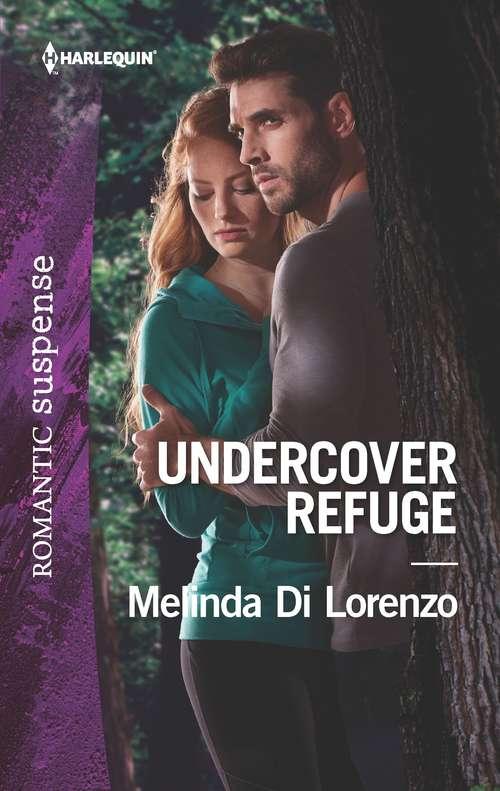 Undercover Refuge (Undercover Justice #4)