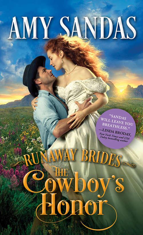 The Cowboy's Honor (Runaway Brides #2)