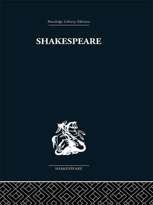 Shakespeare: The Dark Comedies to the Last Plays: from satire to celebration (Shakespeare Survey Ser. #44)