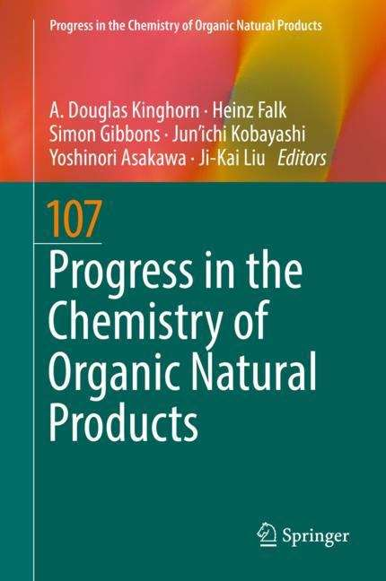 Progress in the Chemistry of Organic Natural Products 107 (Progress in the Chemistry of Organic Natural Products #107)