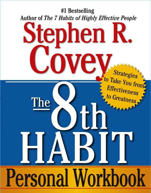 The 8th Habit: Personal Workbook