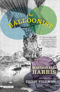 The Balloonist: A Novel