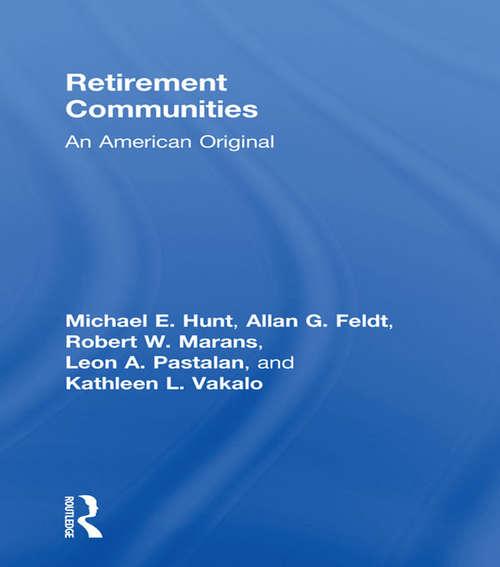 Retirement Communities: An American Original