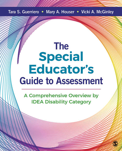 The Special Educator's Guide to Assessment: A Comprehensive Overview by IDEA Disability Category