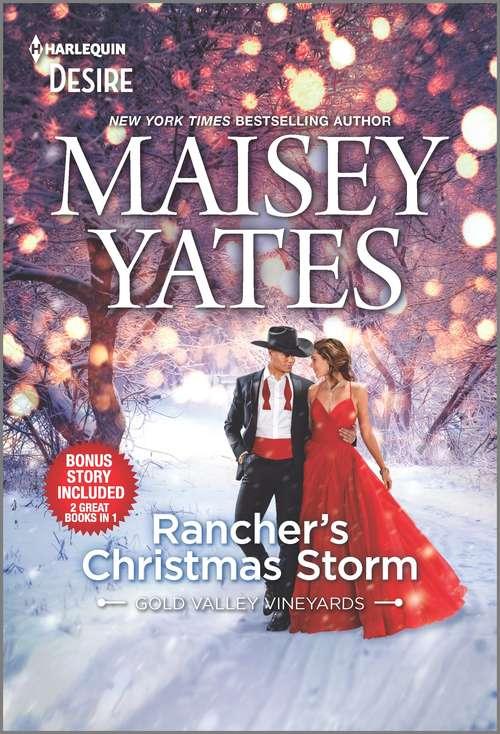 Rancher's Christmas Storm & Seduce Me, Cowboy: A sassy, steamy, snowbound Western romance