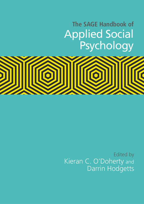 The SAGE Handbook of Applied Social Psychology