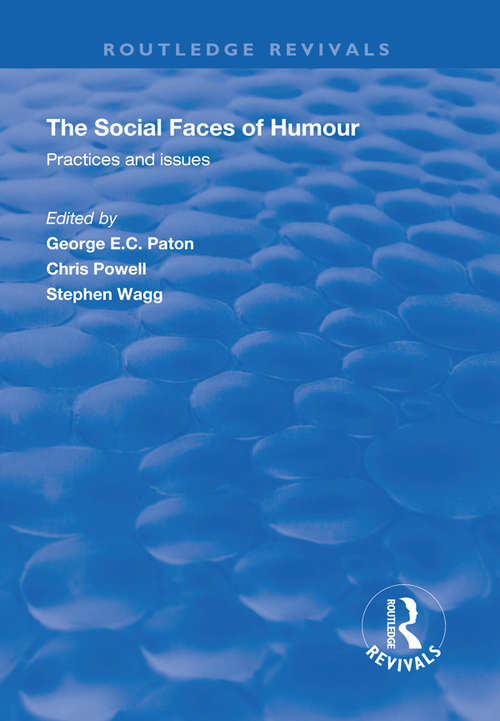 The Social Faces of Humour: Practices and Issues (Routledge Revivals)