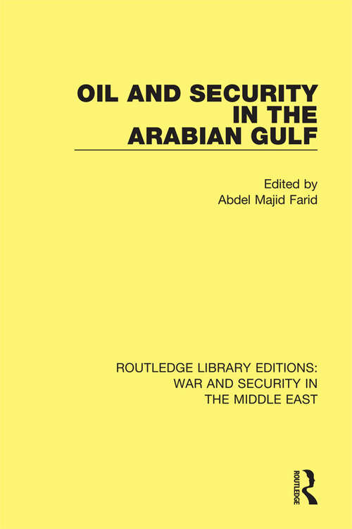 Oil and Security in the Arabian Gulf