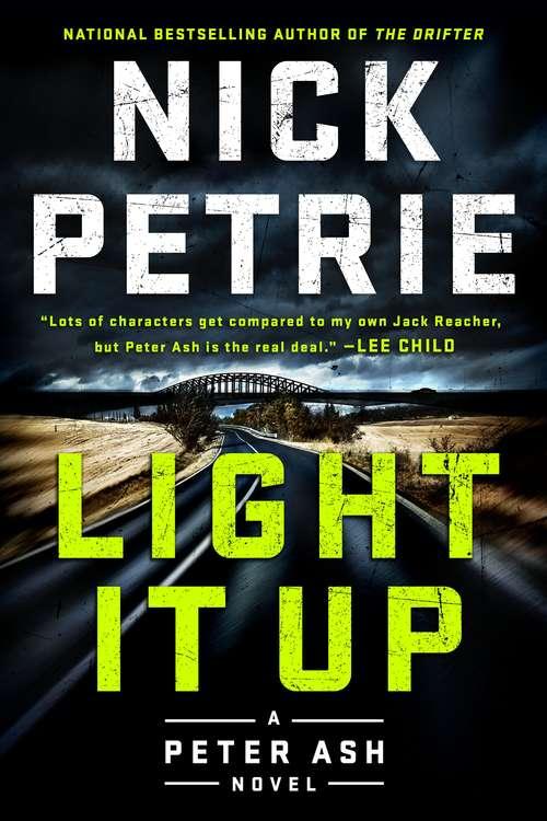 Light It Up (A\peter Ash Novel Ser. #3)