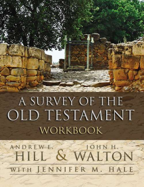 A Survey of the Old Testament Workbook
