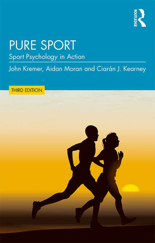 Pure Sport: Sport Psychology in Action