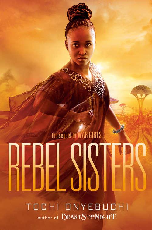 Rebel Sisters (War Girls Ser. #2)