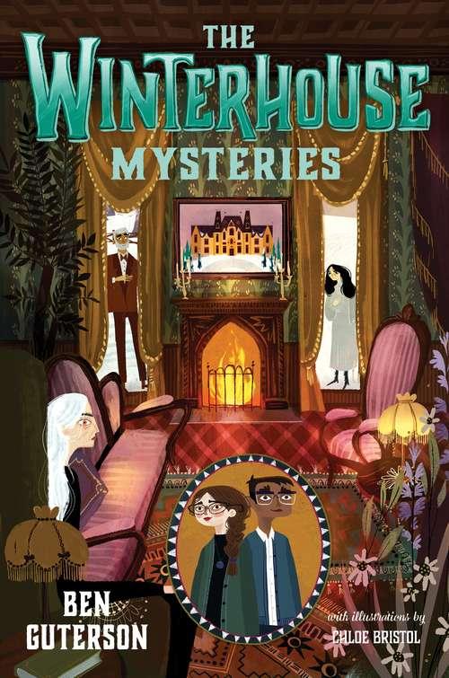 The Winterhouse Mysteries (Winterhouse #3)