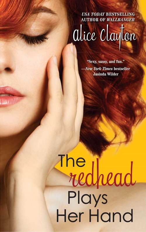 The Redhead Plays Her Hand: The Unidentified Redhead, The Redhead Revealed, The Redhead Plays Her Hand (The Redhead Series #3)