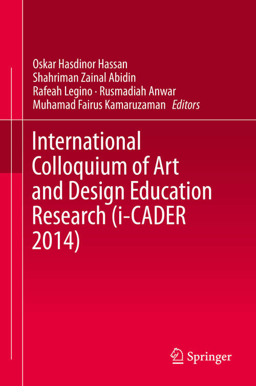 International Colloquium of Art and Design Education Research (i-CADER #2014)