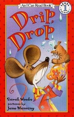 Drip, Drop (I Can Read)