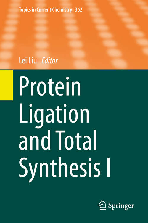 Protein Ligation and Total Synthesis II