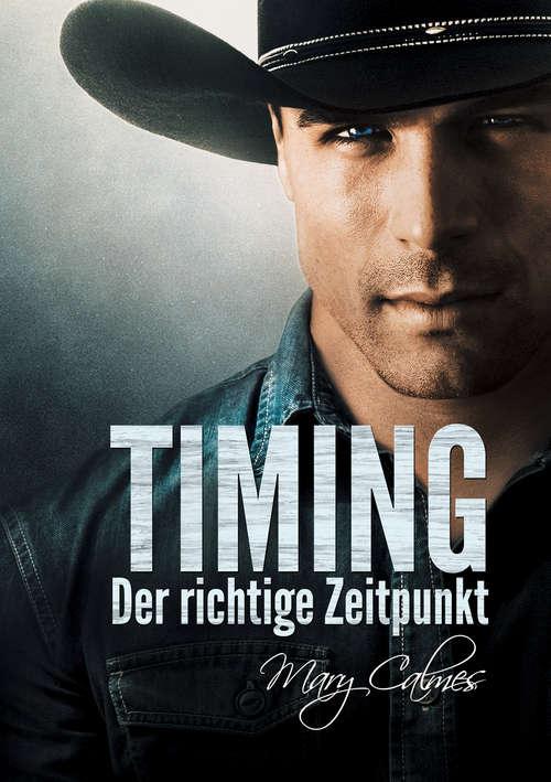Timing: Der Richtige Zeitpunkt (Timing (Deutsch) #1)