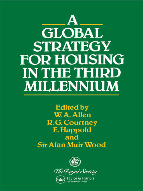 A Global Strategy for Housing in the Third Millennium (Technology In The Third Millennium Ser.)