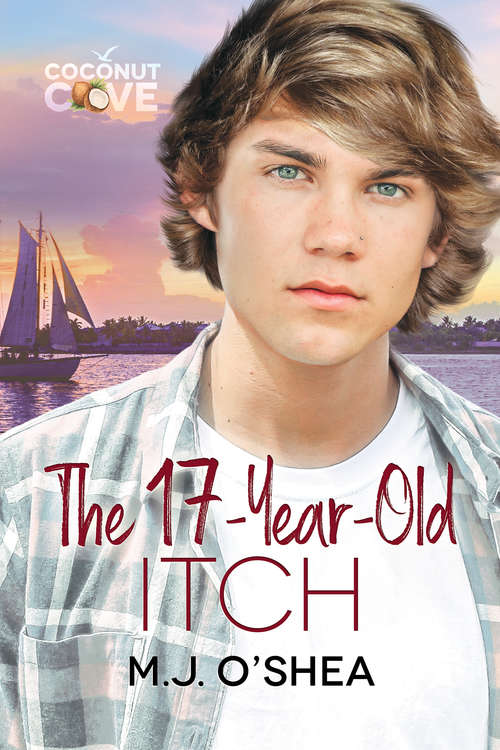 The 17-Year-Old Itch (Coconut Cove #4)