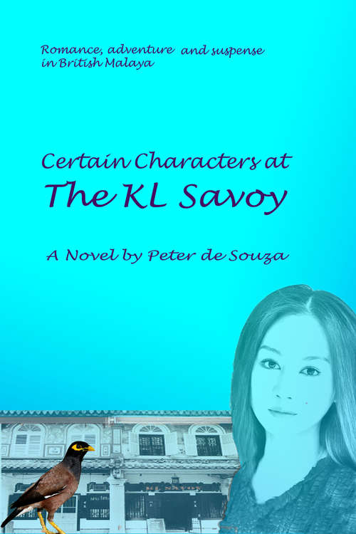 Certain characters at the KL Savoy