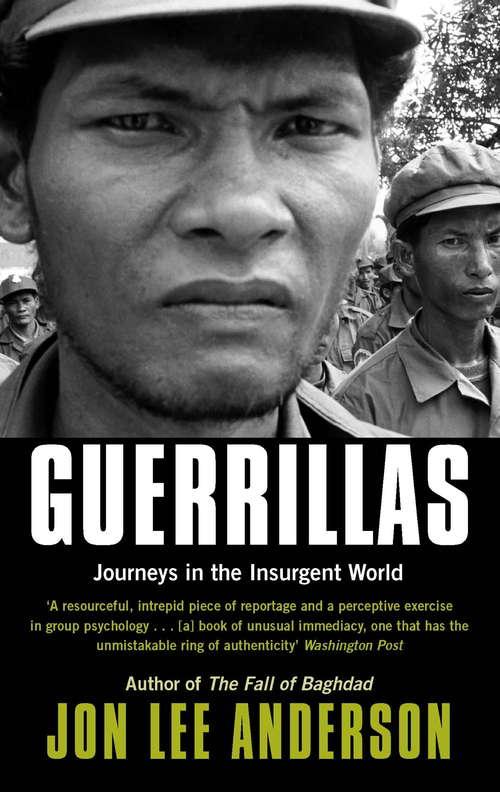Guerrillas: Journeys in the Insurgent World
