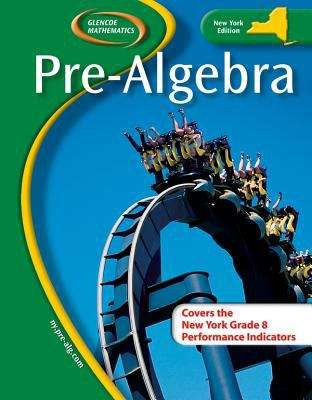 Glencoe Mathematics Pre-Algebra (New York Edition)