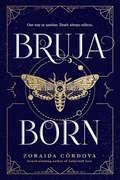 Bruja Born (Brooklyn Brujas #2)