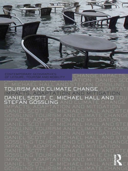Tourism and Climate Change: Impacts, Adaptation and Mitigation