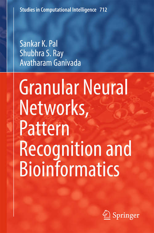 Granular Neural Networks, Pattern Recognition and Bioinformatics
