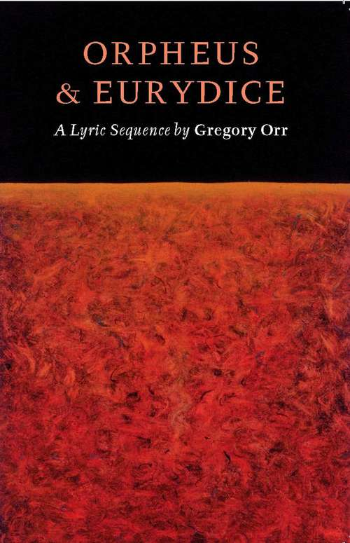 an analysis of the river by gregory orr