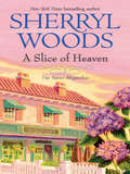 A Slice of Heaven (Sweet Magnolias #2)